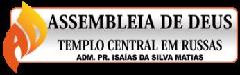 IGREJA EVANGÉLICA ASSEMBLEIA DE DEUS TEMPLO CENTRAL EM RUSSAS